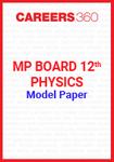 MP Board 12th Physics Model Paper