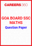 Goa Board SSC Question Paper Maths