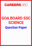Goa Board SSC Question Paper Science