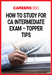 How to Study for CA Intermediate Exam - Topper Tips