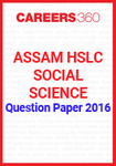 Assam HSLC Social Science Question Paper 2016