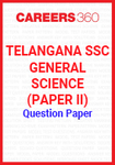 Telangana SSC General Science (Paper II) Question Paper