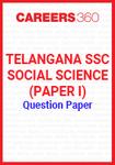 Telangana SSC Social Science (Paper I) Question Paper