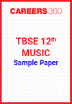 TBSE 12th Music Sample Paper