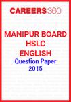 Manipur Board HSLC English Question Paper 2015