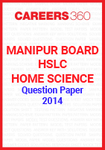 Manipur Board HSLC Home Science Question Paper 2014