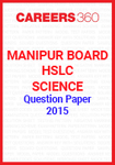 Manipur Board HSLC Science Question Paper 2015
