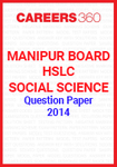 Manipur Board HSLC Social Science Question Paper 2014