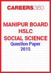 Manipur Board HSLC Social Science Question Paper 2015