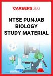 NTSE Punjab Biology Study Material