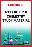 NTSE Punjab Chemistry Study Material