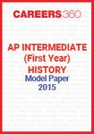 AP Intermediate (First year) History Model Paper 2015