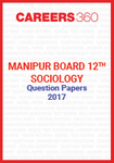 Manipur Board 12th Sociology Question Papers 2017