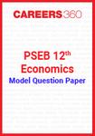 PSEB 12th Model Question Paper Economics