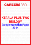 Kerala Plus Two Biology Sample Question Paper 2014