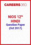 NIOS 12th Hindi Question Paper October 2017