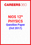 NIOS 12th Physics Question Paper (Oct 2017)