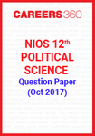 NIOS 12th Political Science Question Paper (Oct 2017)