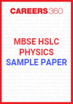 MBSE HSLC Physics Sample Paper 2020