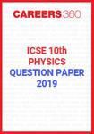 ICSE 10th Physics Question Paper 2019