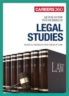 Careers360 Quick Guide to Legal Studies