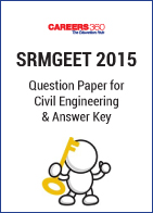 SRMGEET 2015 Question Paper for Civil Engineering & Answer Key