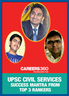 UPSC Civil Services Success Mantra from Top 3 Rankers