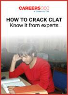 How to crack CLAT - Know it from experts