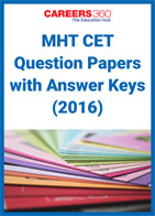 MHT CET Question Papers with Answer Keys (2016)