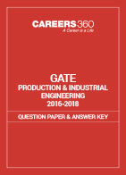 GATE 2016-2018 Production and Industrial Engineering Question Paper and Answer Key