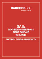 GATE 2016-2018 Textile Engineering and Fibre Science Question Paper and Answer Key
