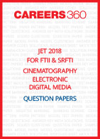 JET 2018 for FTII and SRFTII Cinematography Electronic Digital Media Question Papers