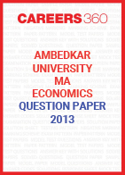 Ambedkar University MA Economics Question Paper 2013