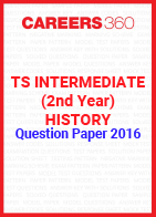 TS Intermediate (2nd year) History Question Paper 2016
