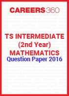 TS Intermediate (2nd year) Mathematics Question Paper 2016