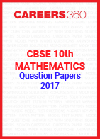 CBSE 10th Mathematics Question Papers 2017