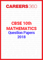 CBSE 10th Mathematics Question Papers 2018