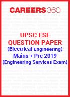 UPSC ESE Question Paper 2019 (Main+Preliminary) Electrical Engineering