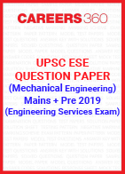 UPSC ESE Question Paper 2019 (Main+Preliminary) Mechanical Engineering