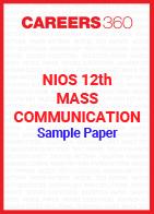 NIOS 12th Mass Communication Sample Paper