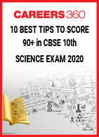 10 Best Tips to Score 90+ in CBSE 10th Science Exam 2020