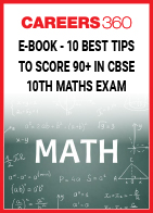 10 Best Tips to Score 90+ in CBSE 10th Maths Exam