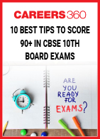 10 Best Tips To Score 90+ In CBSE 10th Board Exams