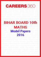 Bihar Board 10th Maths Model Papers 2016