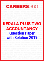 Kerala Plus Two Accountancy Question Paper with Solution 2019
