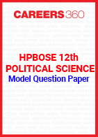 HPBOSE 12th Political Science Model Question Paper
