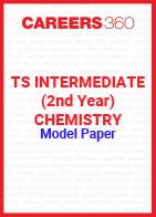 TS Intermediate (2nd year) Chemistry Model Paper