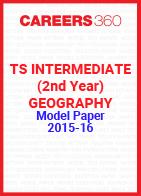 TS Intermediate (2nd year) Geography Model Paper 2015-16