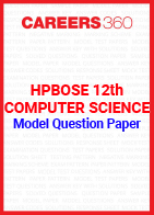 HPBOSE 12th Computer Science Model Question Paper