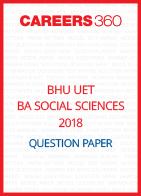 BHU UET 2018 BA Social Sciences Question Paper